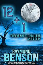 12 + 1 by Raymond Benson