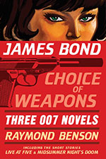James Bond: Choice of Weapons