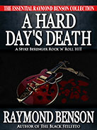 A Hard Day's Death by Raymond Benson