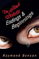 The Black Stiletto: Endings and Beginnings
