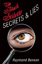 The Black Stiletto: Secrets and Lies