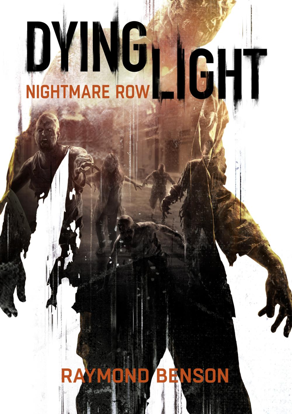 Dying Light by Raymond Benson