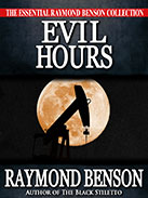 Evil Hours by Raymond Benson