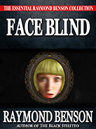 Face Blind by Raymond Benson