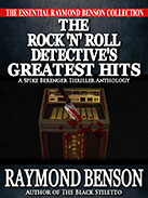 The Rock 'n Roll Detective's Greatest Hits by Raymond Benson