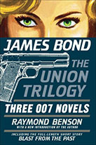 The Union Trilogy by Raymond Benson