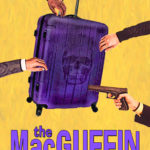 """Short Story Thriller """"The MacGuffin"""" Now Available!"""