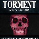 """Torment–A Love Story"" now in Trade Paperback!"