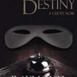 """Hotel Destiny"" Now Available!"